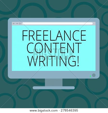 Writing Note Showing Freelance Content Writing. Business Photo Showcasing Online Writing Linked To W