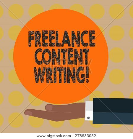 Word Writing Text Freelance Content Writing. Business Concept For Online Writing Linked To Web Marke