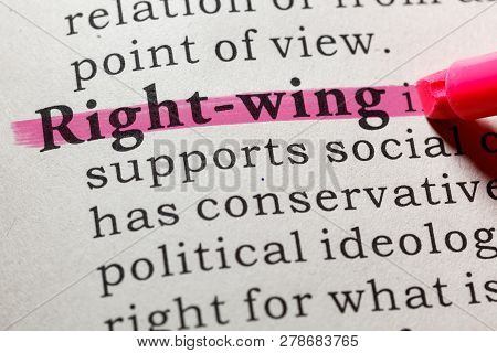 Fake Dictionary, Dictionary Definition Of The Word Right-wing. Including Key Descriptive Words.