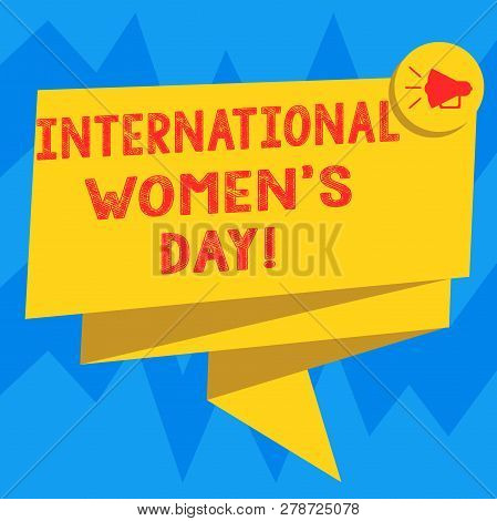 Text Sign Showing International Women S Day. Conceptual Photo International Celebration For Womens A
