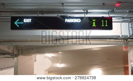 Digital Parking Signs With Showed Available Space By Number And Words Parking And Exit.