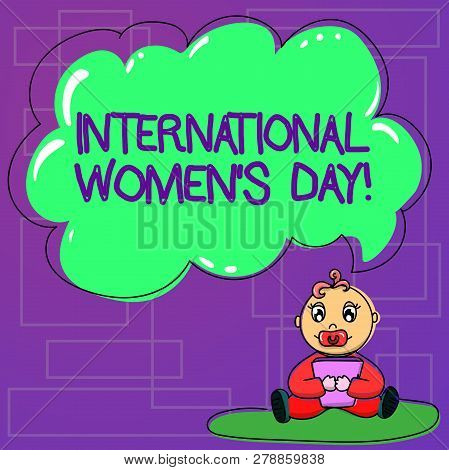 Handwriting Text International Women S Day. Concept Meaning International Celebration For Womens Ach