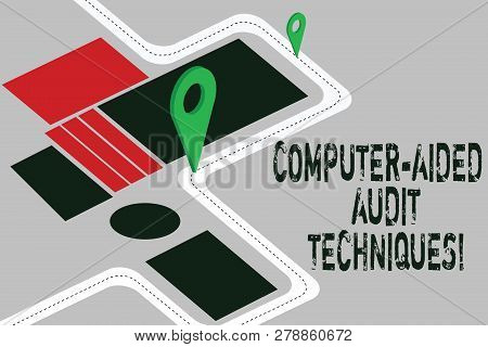 Word Writing Text Computer Aided Audit Techniques. Business Concept For Using Computer To Automate I