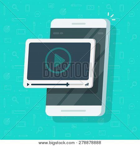 Video On Mobile Phone Vector, Flat Cartoon Smartphone Screen With Online Webinar Concept, Idea Of Wa