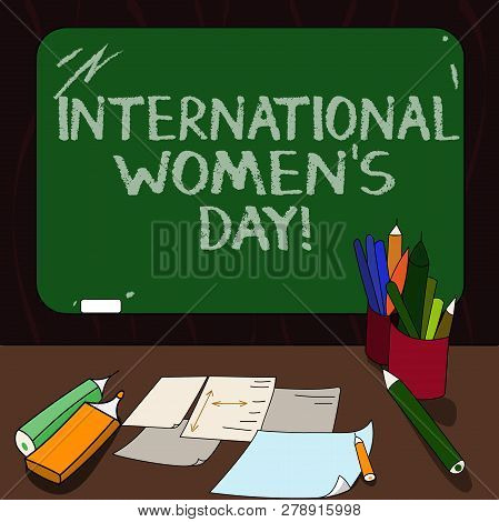 Word Writing Text International Women S Day. Business Concept For International Celebration For Wome