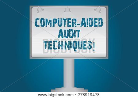 Handwriting Text Computer Aided Audit Techniques. Concept Meaning Using Computer To Automate It Audi