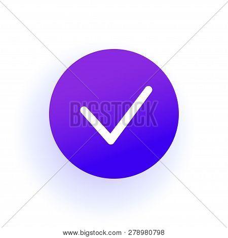 Thin Checkmark. Purple Gradient. The Web Icon Of A Checkbox Icon In A Circle. Professional Web Desig
