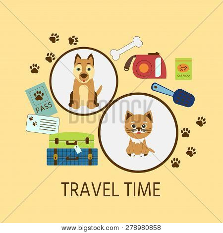Vector Illustration Whith Text 'travel Time'. Poster Or Banner  Travel With  Pets Animals Transporta