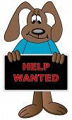 cartoon dog holding up help wanted sign poster