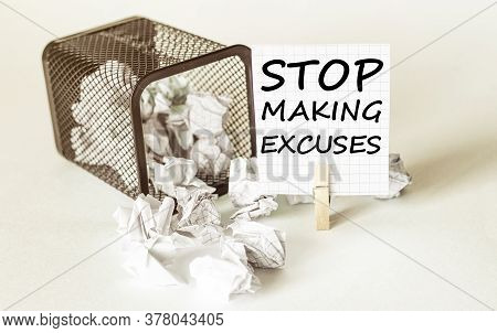 White Lumps Of Paper Fall Out Of The Case To The Paper In The Inscription Stop Making Excuses