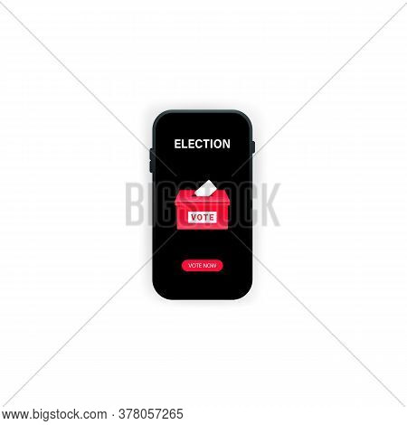 Voting Online On The Smartphone. Vote , Election, Digital Device. Vector On Isolated White Backgroun
