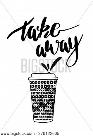 Take Away Coffee Cup For A Cafe. Vector To Go Concept Illustration With Ornament.