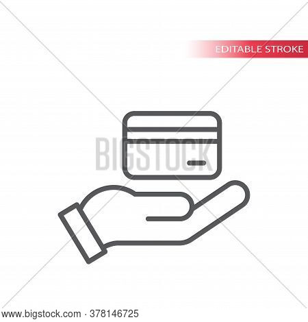 Hand And Credit Or Debit Card Vector Icon. Credit Card Payment Outline Icon, Editable Line.