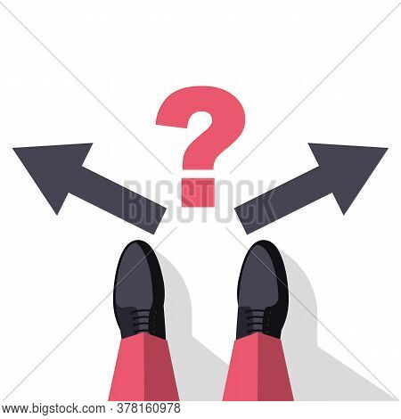 Decision Concept. Decide Direction, Arrows Right Left. Businessman Standing Choice Of Ways. Defore C