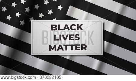 American Flag Awareness Campaign Against Racial Discrimination Black Lives Matter Concept Social Pro