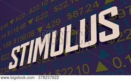 Stimulus Stock Market Ticker Economic Boost Increase 3d Illustration
