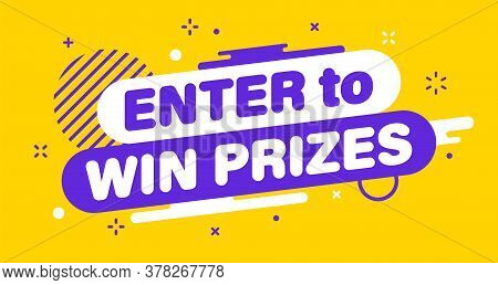 Modern Banner Important Enter To Win Prizes. Banner For Business, Marketing And Advertising. Vector