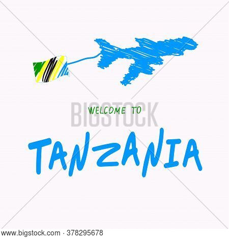 Travel To Tanzania Concept. Plane, The Flag Of Tanzania. Welcome To Tanzania. Opening Of Borders.