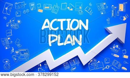 Action Plan - Enhancement Concept With Doodle Icons Around On The Azure Surface Background. Action P