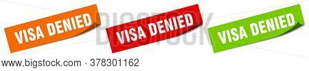 Visa Denied Sticker. Visa Denied Square Isolated Sign. Visa Denied Label