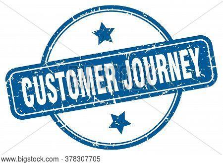 Customer Journey Stamp. Customer Journey Round Vintage Grunge Sign. Customer Journey