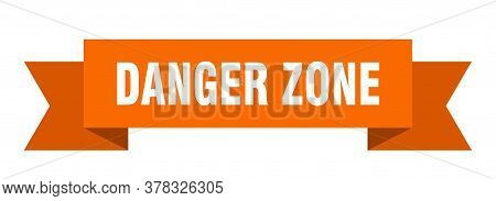 Danger Zone Ribbon. Danger Zone Isolated Band Sign. Danger Zone Banner
