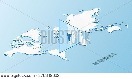 World Map In Isometric Style With Detailed Map Of Namibia. Light Blue Namibia Map With Abstract Worl