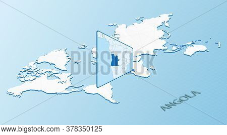 World Map In Isometric Style With Detailed Map Of Angola. Light Blue Angola Map With Abstract World