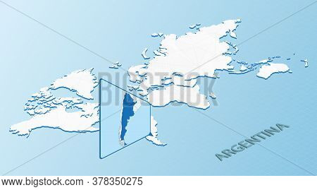 World Map In Isometric Style With Detailed Map Of Argentina. Light Blue Argentina Map With Abstract