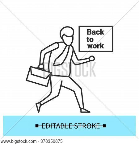 Going To Work Icon. Employee Returning Back To Office Workplace Linear Pictogram. Concept Of Career