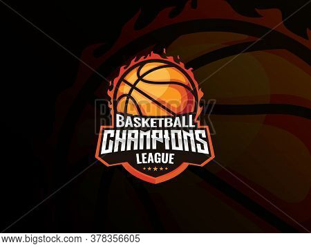 Basketball Sport Logo Design. Basketball On Fire Vector Illustration. Basketball Champions League, E