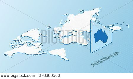 World Map In Isometric Style With Detailed Map Of Australia. Light Blue Australia Map With Abstract