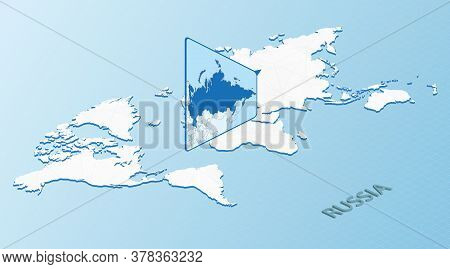 World Map In Isometric Style With Detailed Map Of Russia. Light Blue Russia Map With Abstract World