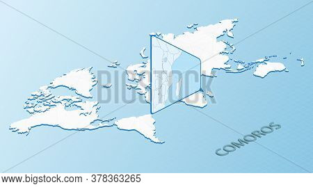 World Map In Isometric Style With Detailed Map Of Comoros. Light Blue Comoros Map With Abstract Worl