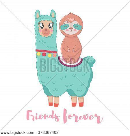 Vector Illustration Of Cute Fluffy Cartoon Llama Or Alpaca And Sloth. Best Friends. Childish Print F