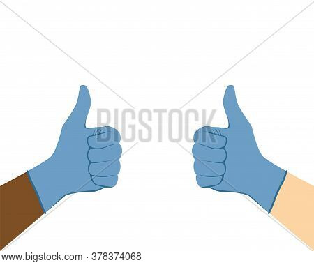 Thumbs Up In Medical Gloves. Multi-ethnic Surgeon Doctor Hands In Protective Gloves With Their Thumb