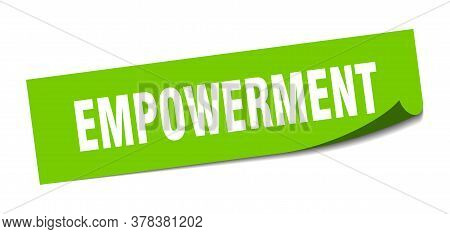 Empowerment Sticker. Empowerment Square Sign. Empowerment. Peeler