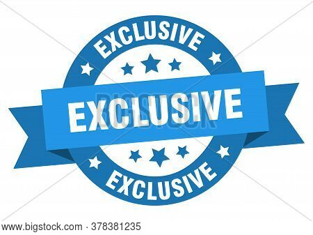 Exclusive Ribbon. Exclusive Round Blue Sign. Exclusive