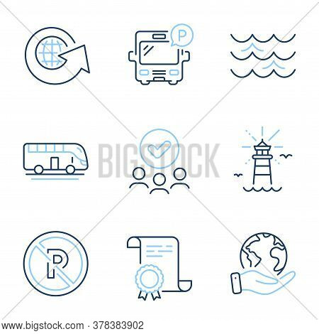 Bus Tour, Lighthouse And Bus Parking Line Icons Set. Diploma Certificate, Save Planet, Group Of Peop
