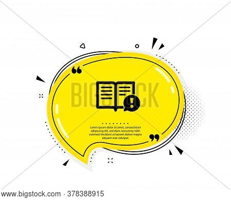 Interesting Facts Icon. Quote Speech Bubble. Exclamation Mark Sign. Book Symbol. Quotation Marks. Cl