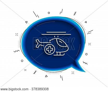 Medical Helicopter Line Icon. Chat Bubble With Shadow. Emergency Sky Transport Sign. Thin Line Medic