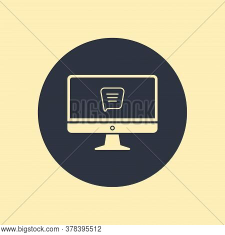 Computer Chat Sms Message Display Monitor Pc Icon In Flat Style On Round Background
