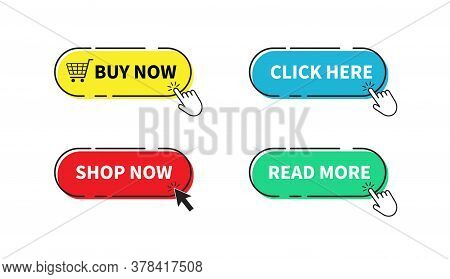 Buy Now Button. Shop Now, Click Here, Read More Buttons. Vector Illustration. On White Background