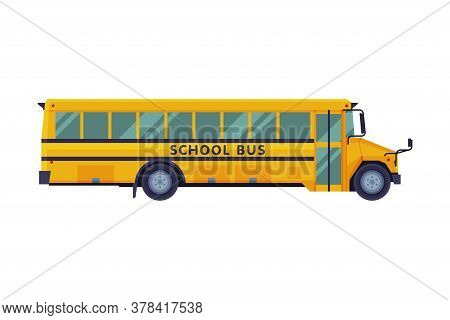 Side View Of Yellow School Bus, Back To School Concept, Students Transportation Vehicle Flat Style V