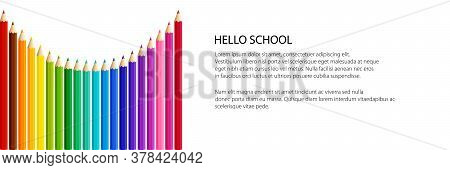 Banner Of An Arc Of Colored Pencils, Rainbow Pencils On White Background, Vector Illustration