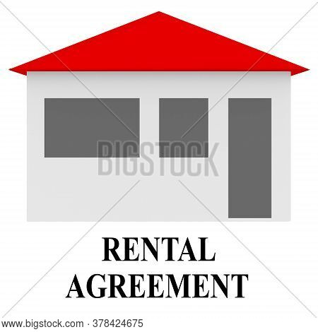 3d Illustration Of A House Isolated On White, And The Title Rental Agreement.