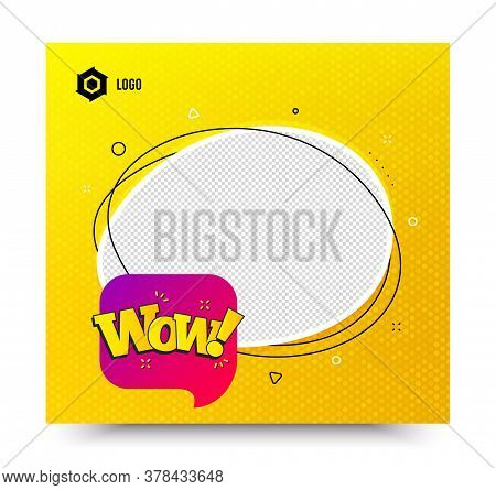 Wow Chat Bubble Badge. Yellow Banner Template. Discount Banner Shape. Sale Coupon Icon. Social Media