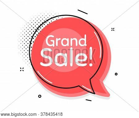 Grand Sale Symbol. Thought Chat Bubble. Special Offer Price Sign. Advertising Discounts Symbol. Spee