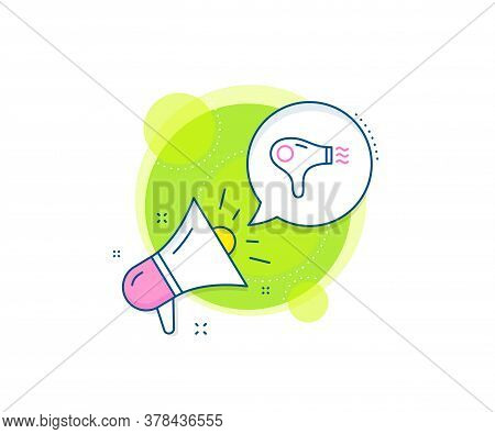 Hairdryer Sign. Megaphone Promotion Complex Icon. Hair Dryer Line Icon. Hotel Service Symbol. Busine