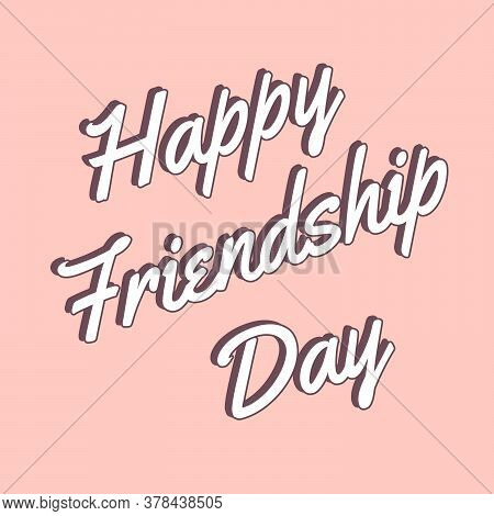 Happy Friendship Day Illustration In White Color With Pink Background. Friendship Day Rendering. Hap